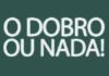 Dobro ou Nada 19/10/2018